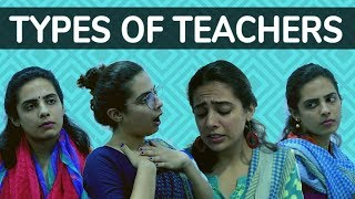 Types of Teachers at School - Every School Teacher ever || SWARA