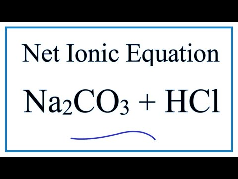 Net Ionic Equation For Na2CO3 + HCl | Sodium Carbonate + Hydrochloric Acid