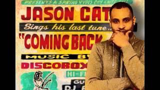 Jason Cat - Coming Back