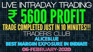 LIVE INTRADAY TRADING|₹5600 PROFIT|BANK-NIFTY|ALICEBLUE|06-FEB-2020|TRADERS CLUB|