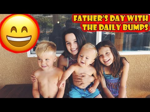 Father's Day with the Daily Bumps 😄 (WK 337.5) | Bratayley