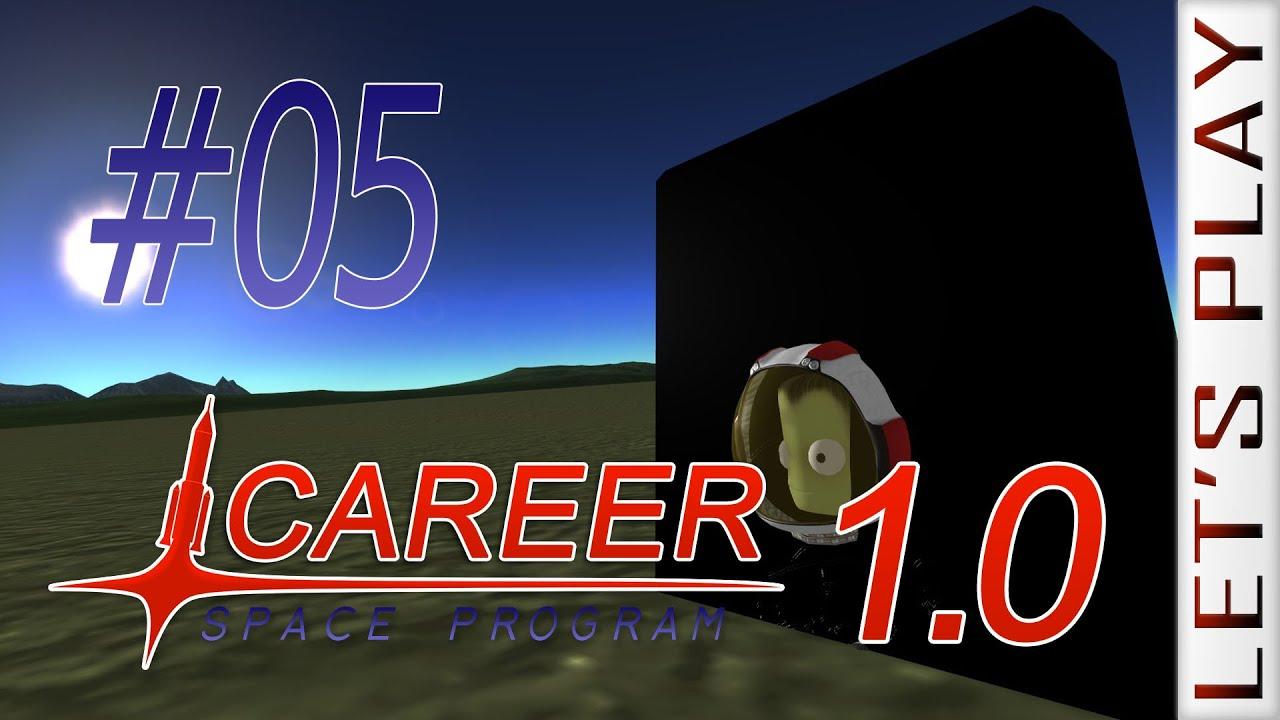 Kerbal Space Program 1 0 #05 [Monolith] - Career