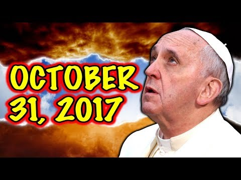 Something BIG Is About to Happen on OCTOBER 31, 2017 !!!