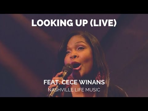 Looking Up (Live) feat. CeCe Winans