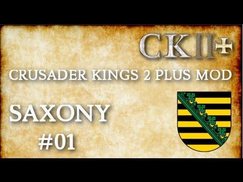 #1 CK2+ Saxony Supreme, CK2 Plus mod