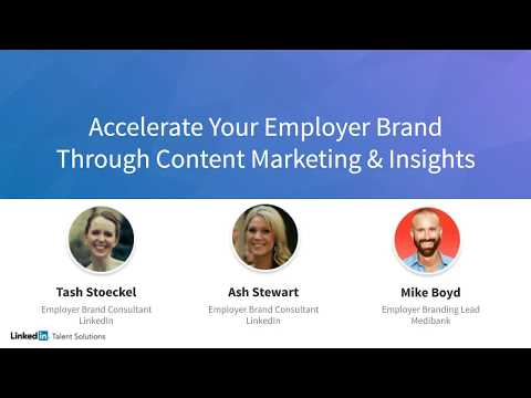 Accelerating Your Employer Brand through Content Marketing [webcast]