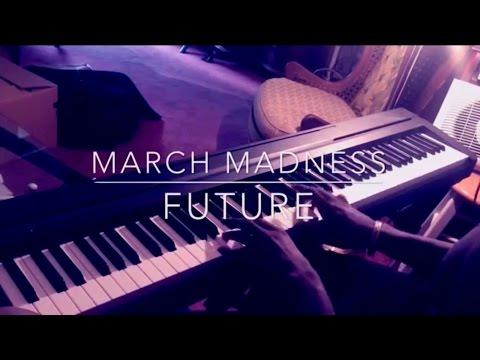March Madness - Future Piano Cover