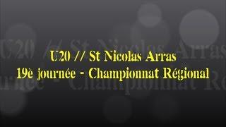 Retour sur le match... U20 // St Nicolas Arras