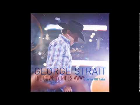 George Strait - I Can Still Make Cheyenne [LIVE]