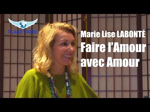 Marie Lise LABONTÉ - Faire l'Amour avec Amour
