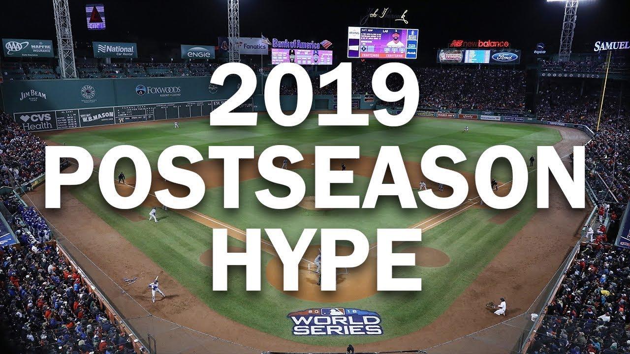 MLB Playoff Hype 2019