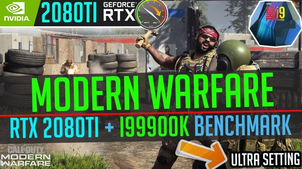 Call of Duty Modern Warfare 1080P ULTRA Benchmark - Intel i9-9900K & RTX 2080 Ti