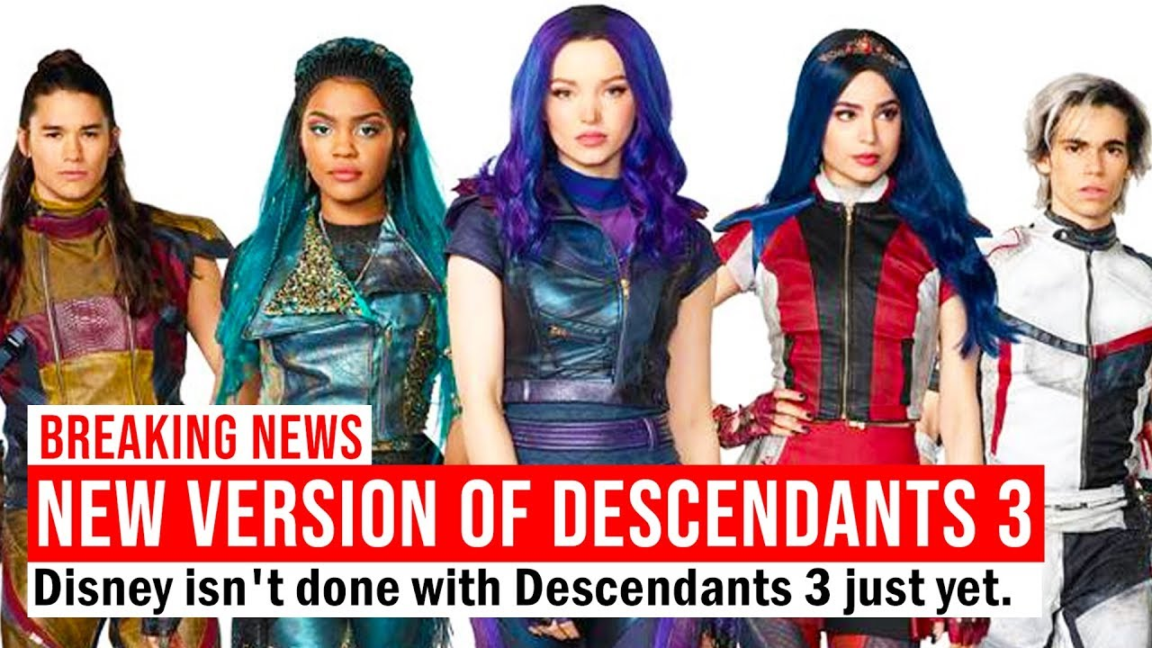 NEW VERSION of Descendants 3?!