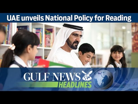 UAE unveils National Policy for Reading - GN Headlines