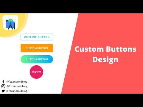 Custom Button Designs - Android Studio Tutorial | Android Custom Buttons| 2021| FoxAndroid