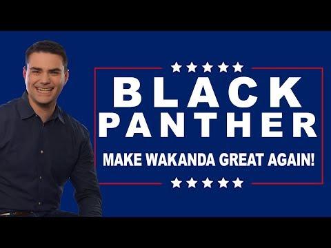 Making Wakanda Great Again   The Ben Shapiro Show Ep. 474