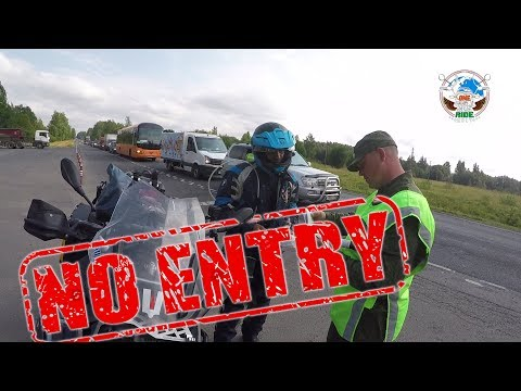 WORLD RIDE 2017 || EP. 52 || NO ENTRY