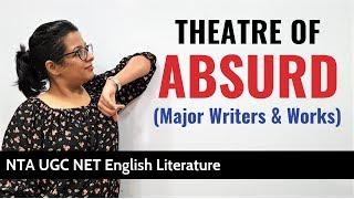 Theatre of Absurd: Crash Course | Major Writers & Dramas | NTA UGC NET English