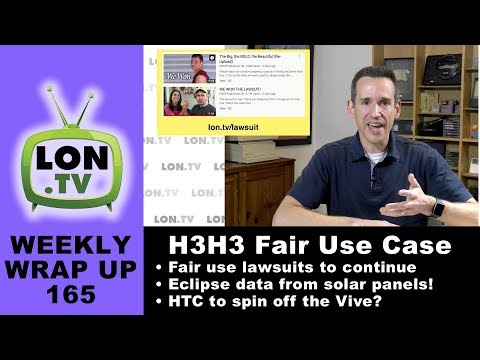 Weekly Wrapup 165 - H3H3 Fair Use Case Brings More Lawsuits? Eclipse Data, and More!