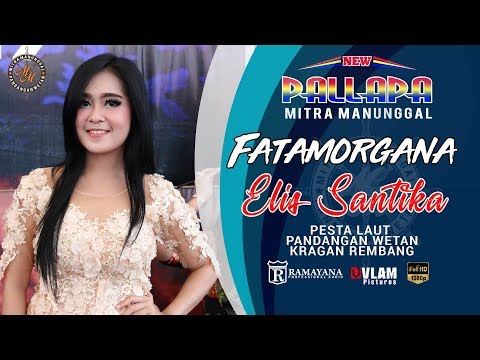 Download Elis Santika – Fatamorgana – New Pallapa Mitra Mp3 (6.3 MB)