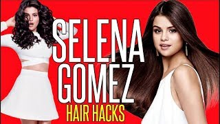 SELENA GOMEZ Hair Hacks EVERY Girl Should Know !