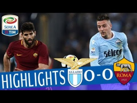 Lazio - Roma 0-0 - Highlights - Giornata 32 - Serie A TIM 2017/18