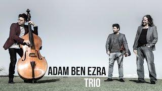 Adam Ben Ezra TRIO - Can