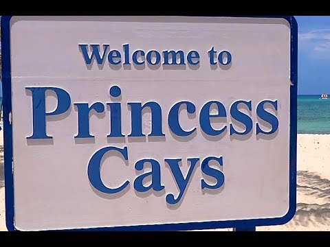 PRINCESS CAYS, BAHAMAS ARRIVAL & EXPLORATION, BY PAUL HODGE,  CH 5, HD 720p