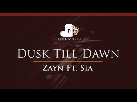 Zayn Feat Sia - Dusk Till Dawn - HIGHER Key (Piano Karaoke / Sing Along)