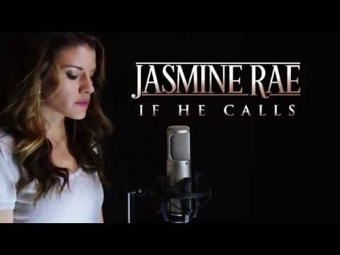 Jasmine Rae - If He Calls - 4K