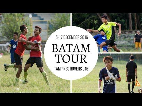 Batam Tour (15-17 December)    Tampines Rovers FC U15s 2016