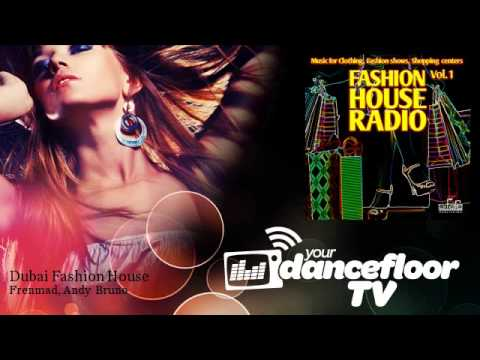 Frenmad, Andy Bruno - Dubai Fashion House