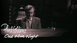 Repeat youtube video Phil Collins - One More Night (Official Music Video)