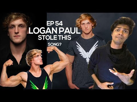 EP 54  LOGAN PAUL STOLE THIS SONG! Flobots,Katy Perry,LMFAO  COPIED SONGS  Plagiarism in Music!