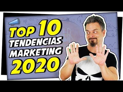 Las 10 Principales TENDENCIAS De Marketing Digital Para 2020
