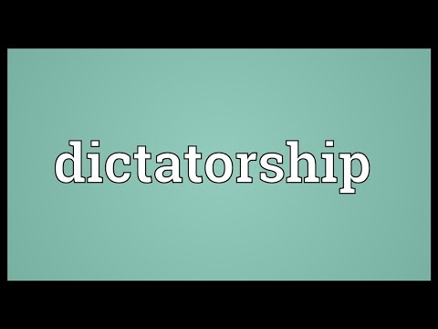 Dictatorship Meaning