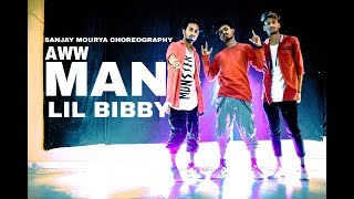 Lil Bibby - Aww Man || Dance Choreography By Sanjay Mourya || STEP FORWARD