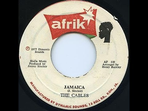 The Cables - Jamaica + Dub