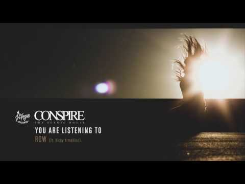 Conspire - Row ft. Ricky Armellino