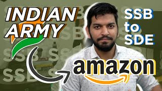 From INDIAN ARMY to AMAZON || My LIFE-CHANGING Moment