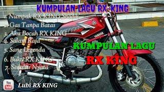 Download Mp3 Kumpulan Lagu Rx_king