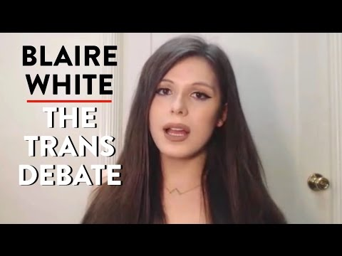 Blaire White on Transgender Issues