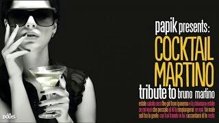Top Italian Songs - Papik : Cocktail Martino