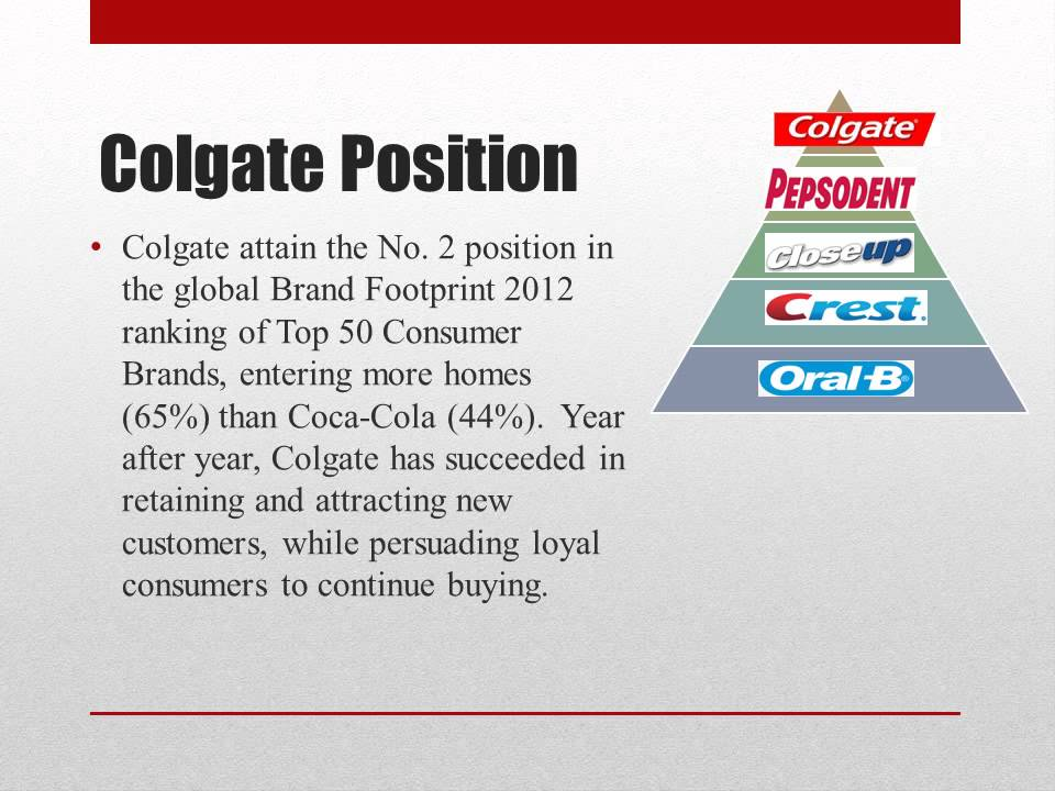 target audience by colgate tooth paste We provide free model essays on marketing, colgate in argentina reports, and term paper samples related to colgate in argentina start services colgate-palmolive should market colgate total toothpaste to younger and especially the benefits that most appeal to target market members.