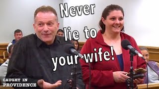 Never Lie to Your Wife!