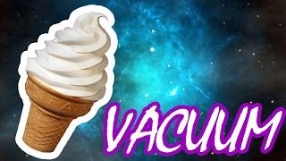 ЧТО ЕСЛИ ПОМЕСТИТЬ МОРОЖЕНОЕ В ВАКУУМ I ICE CREAM IN VACUUM