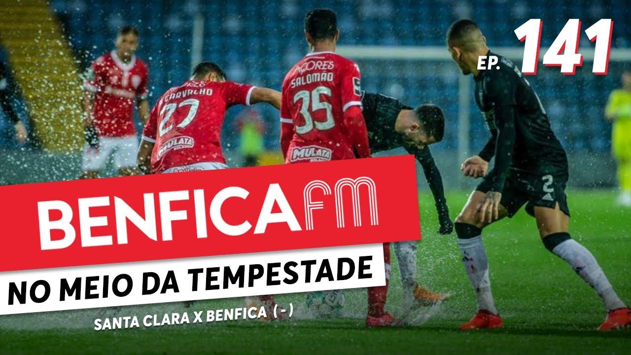 Benfica FM #141 - Santa Clara x Benfica (1-1)