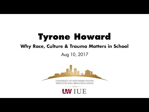 IUE 2017 Presentation: Why Race, Culture and Trauma Matter in School