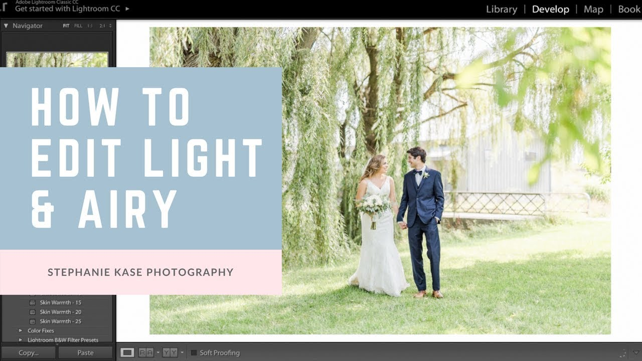Youtube Wedding Photography Tips: How To Edit In Lightroom For A Light & Airy Editing Style