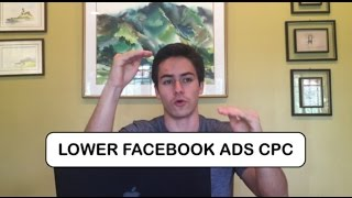 How To Lower Your Facebook Ads CPC (Cost Per Click) | AskEstebanGomez #51